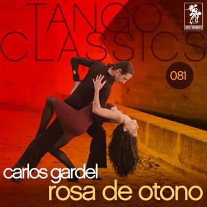 Tango Classics 081: Rosa de otono album