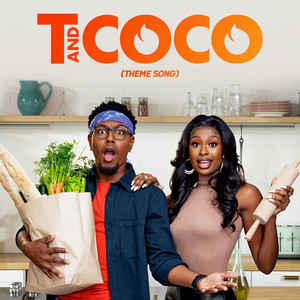 T and Coco (Theme Song)
