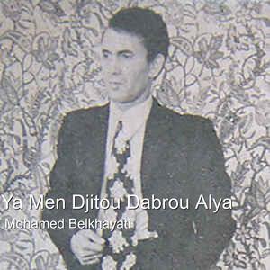 Ya Men Djitou Dabrou Alya