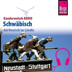 Reise Know-How Kauderwelsch AUDIO Schwäbisch