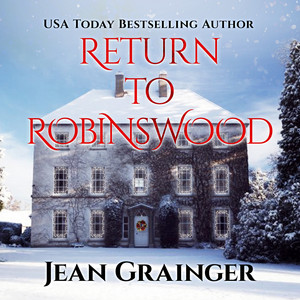 Return to Robinswood - The Robinswood Story, Book 2 (Unabridged) Audiobook
