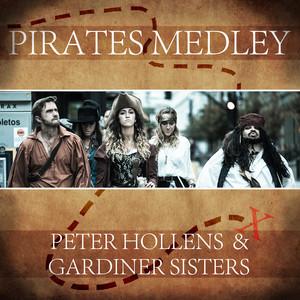 Pirates Medley - Peter Hollens & Gardiner Sisters