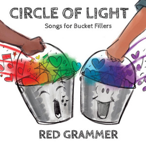 Circle of Light: Songs for Bucket Fillers