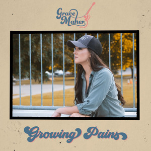 Growing Pains by Grace Maher