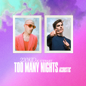 Too Many Nights (Acoustic)