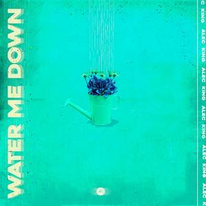 Water Me Down
