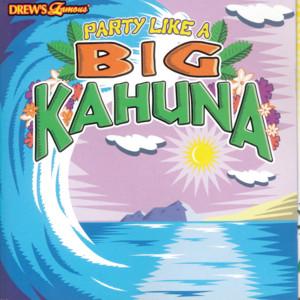 Party Like A Big Kahuna album