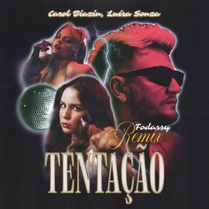 Tentação (Fodassy Remix)