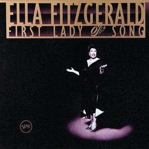 Ella Fitzgerald - First Lady Of Song album
