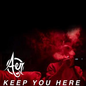 Keep You Here