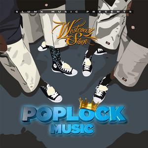 West Poplockin (feat. Big2daboy, Prodeje, Loesta, Sono & Redrum) by West Coast Stone, Big2DaBoy, Prodeje, Loesta, Sono, Redrum