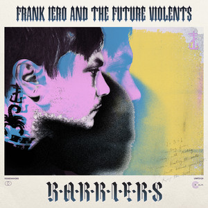 Barriers - Frank Iero