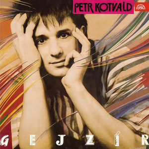 Petr Kotvald - Gejzír