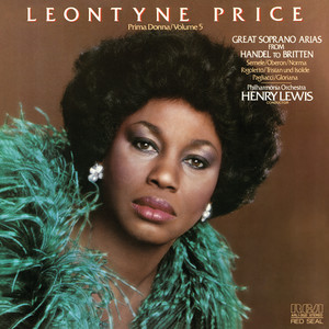 """Norma, Act I: """"Casta diva"""" by Vincenzo Bellini, Leontyne Price, Henry Lewis"""