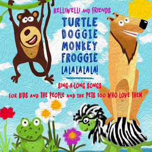 Turtle Doggie Monkey Froggie La La La La La! (feat. Timothy James Uecker)