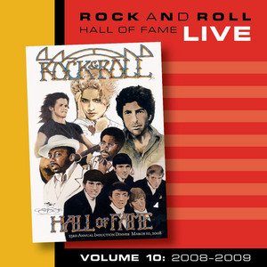 Rock and Roll Hall of Fame Volume 10: 2008-2009