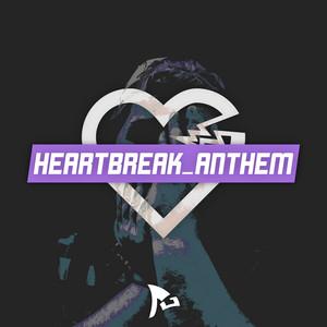 Heartbreak_Anthem