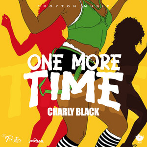 One More Time by Charly Black