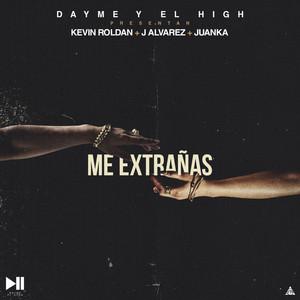 Me Extrañas (feat. Kevin Roldan, J Alvarez & Juanka)