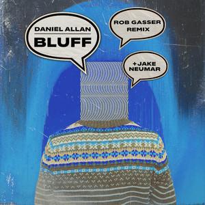 Bluff (Rob Gasser Remix)