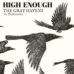 High Enough (feat. Propaganda)