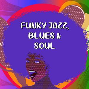 Funky Jazz, Blues & Soul album