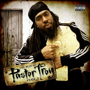 The Best of Pastor Troy, Vol. 1