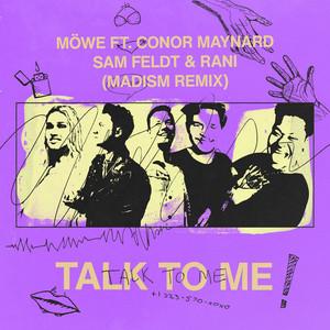 Talk To Me (feat. Conor Maynard, Sam Feldt & RANI) [Madism Remix]