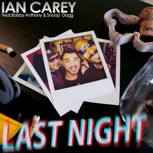 Last Night (feat. Snoop Dogg, Bobby Anthony)