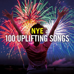 New Year's Eve: 100 Uplifting Songs