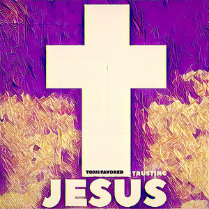Trusting Jesus album