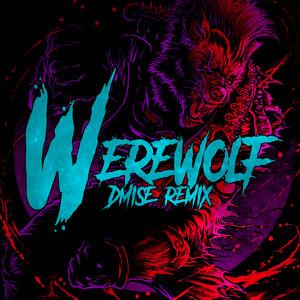 The Werewolf (Dmise Remix)