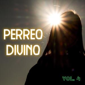 Perreo Divino Vol. 4