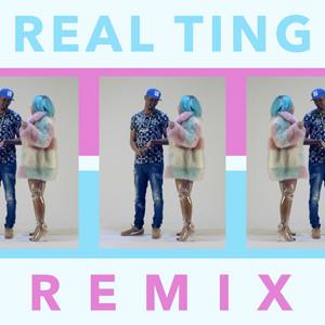 Real Ting (Remix)