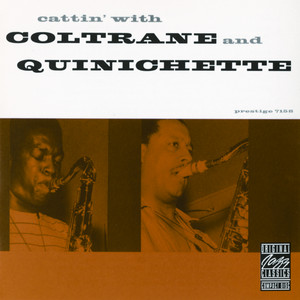 Cattin' With Coltrane And Quinichette album