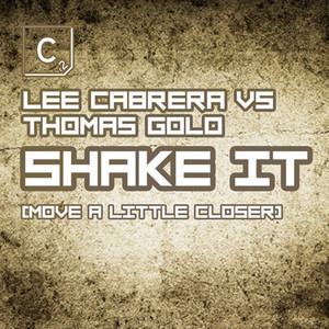 Shake It (Move A Little Closer)