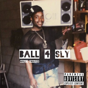 Ball 4 Sly