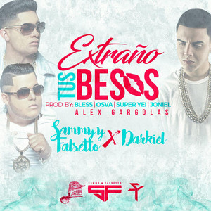 Extraño Tus Besos (feat. Darkiel)