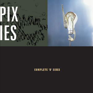 Complete B Sides - Pixies
