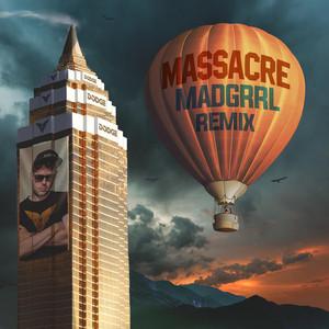 Massacre MADGRRL Remix