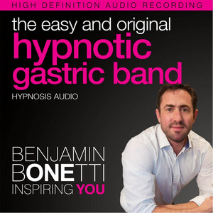 The Easy and Original Hypnotic Gastric Band (Hypnosis) Audiobook