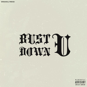 Bust U Down