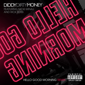Diddy Dirty Money Ft Rick Ross And Nicki Minaj – Hello Good Morning (Percapella)(Studio Acapella)