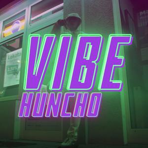 Hunchoflexx - Vibe