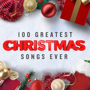 100 Greatest Christmas Songs Ever (Top Xmas Pop Hits) album