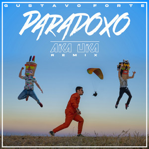 Paradoxo (Ak'a Uk'a Remix)