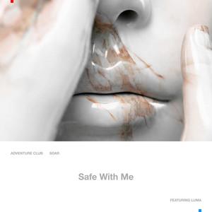 Safe With Me (feat. Luma)