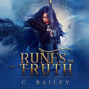 Runes of Truth - A Reverse Harem Urban Fantasy - A Demon's Fall, Book 1 (Unabridged)