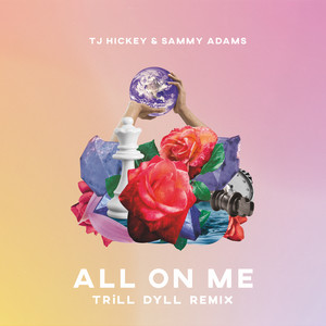 All on Me (TRiLL DYLL Remix)