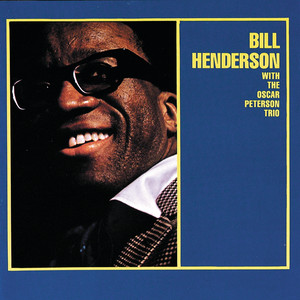 Bill Henderson With The Oscar Peterson Trio (Expanded Edition) album